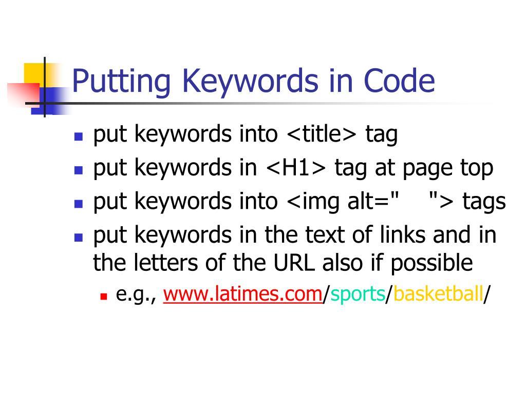 Putting Keywords in Code