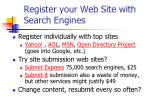 register your web site with search engines
