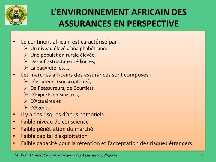 L'ENVIRONNEMENT AFRICAIN DES ASSURANCES EN PERSPECTIVE