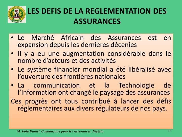 LES DEFIS DE LA REGLEMENTATION DES ASSURANCES