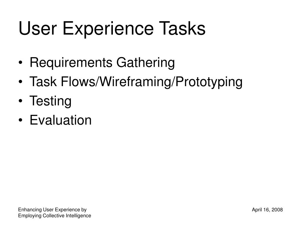 User Experience Tasks