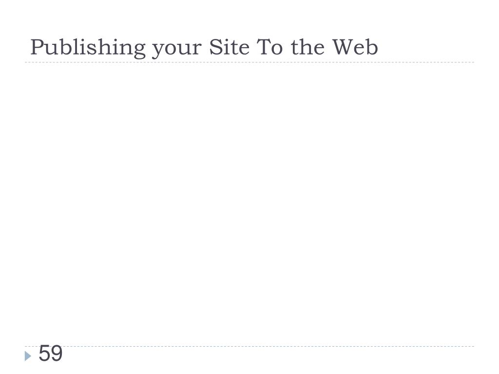 Publishing your Site To the Web