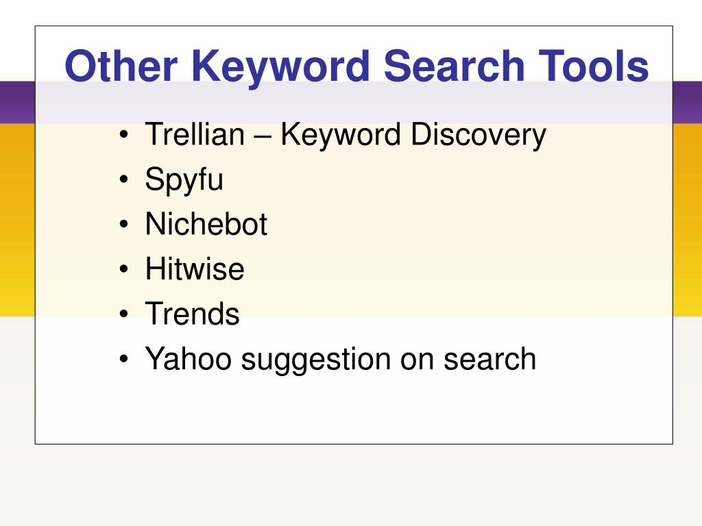 Other Keyword Search Tools