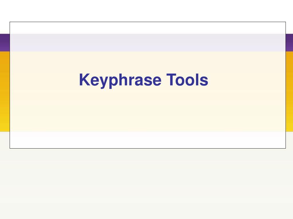 Keyphrase Tools