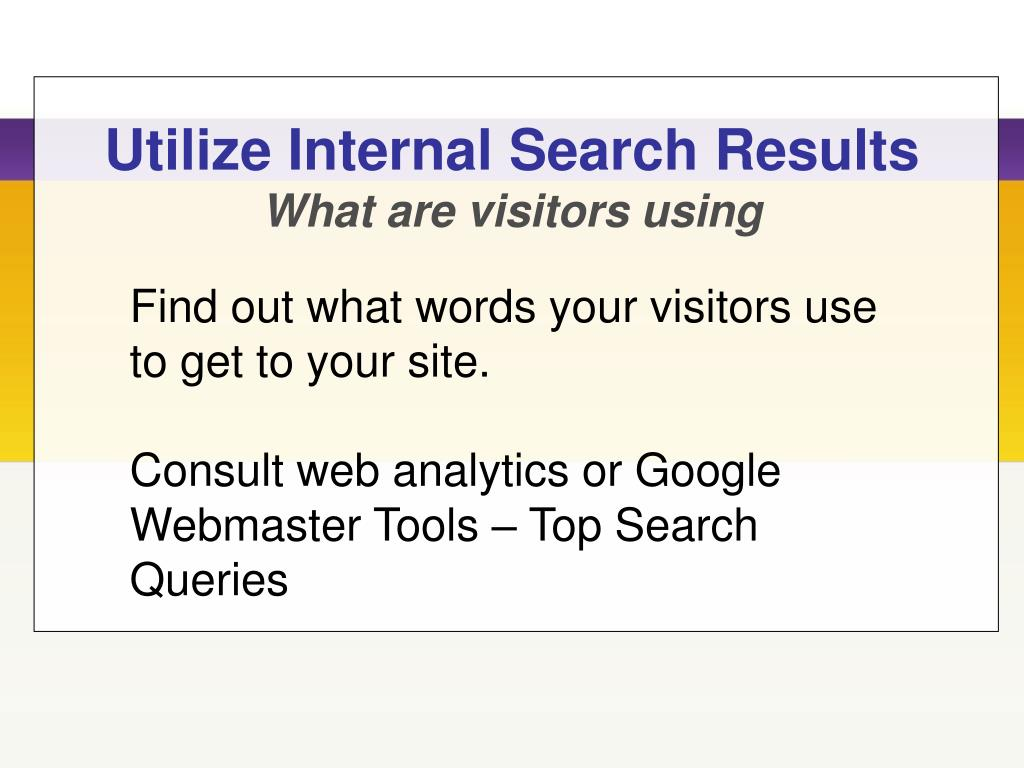 Utilize Internal Search Results