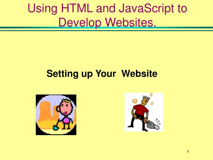 Using html and javascript to develop websites