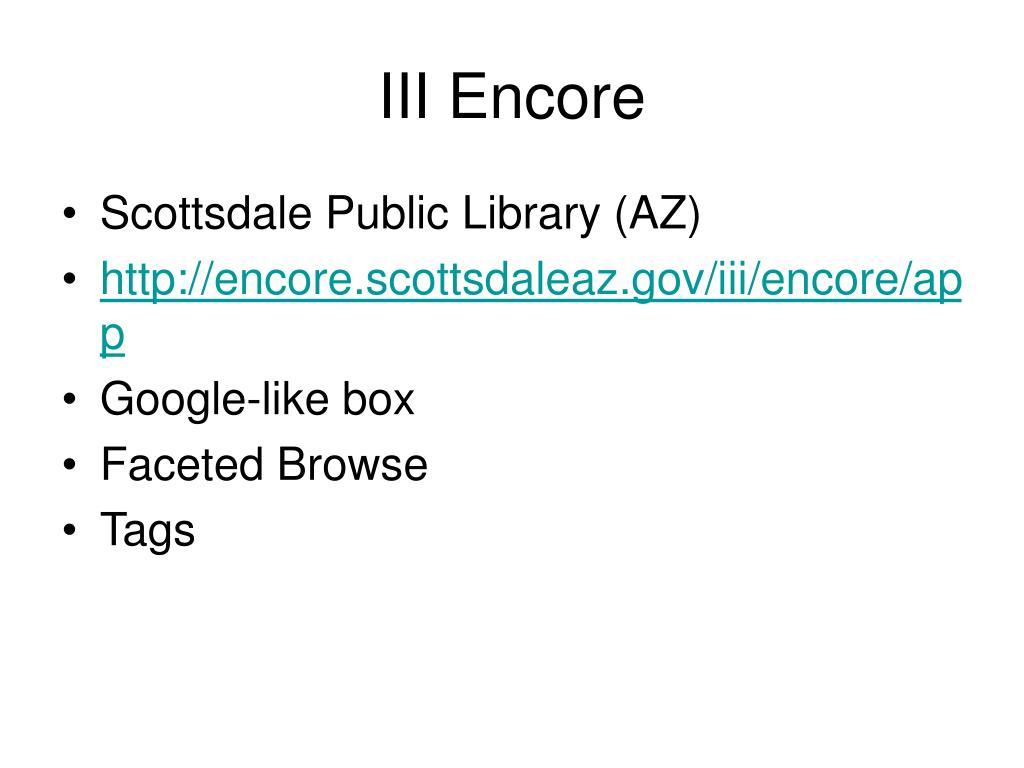 III Encore