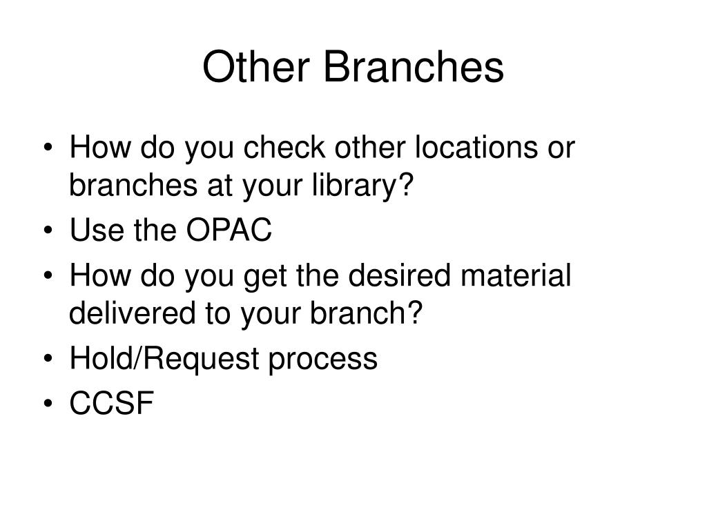 Other Branches