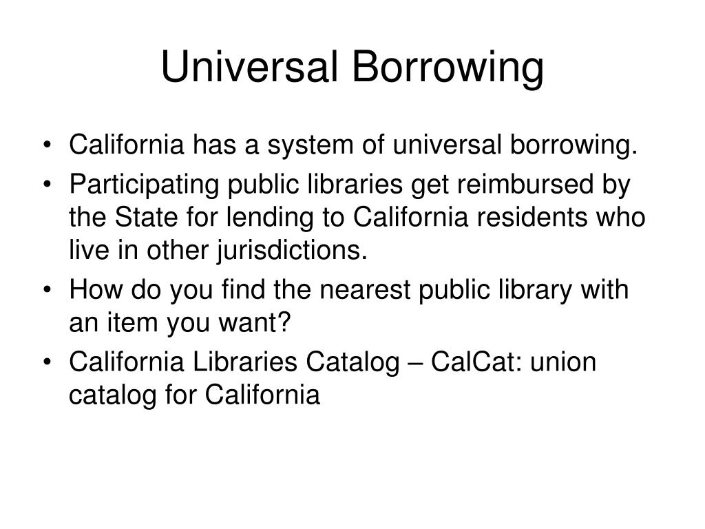 Universal Borrowing