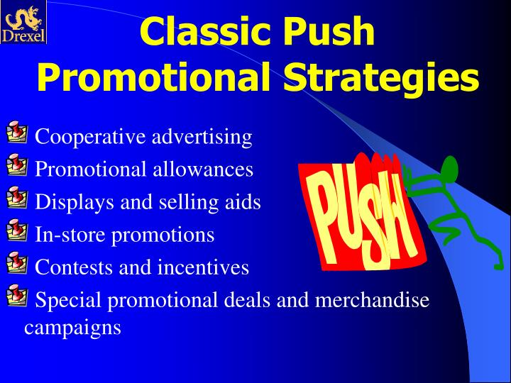 Classic Push Promotional Strategies