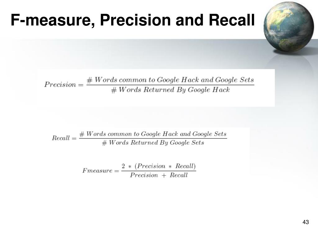 F-measure, Precision and Recall