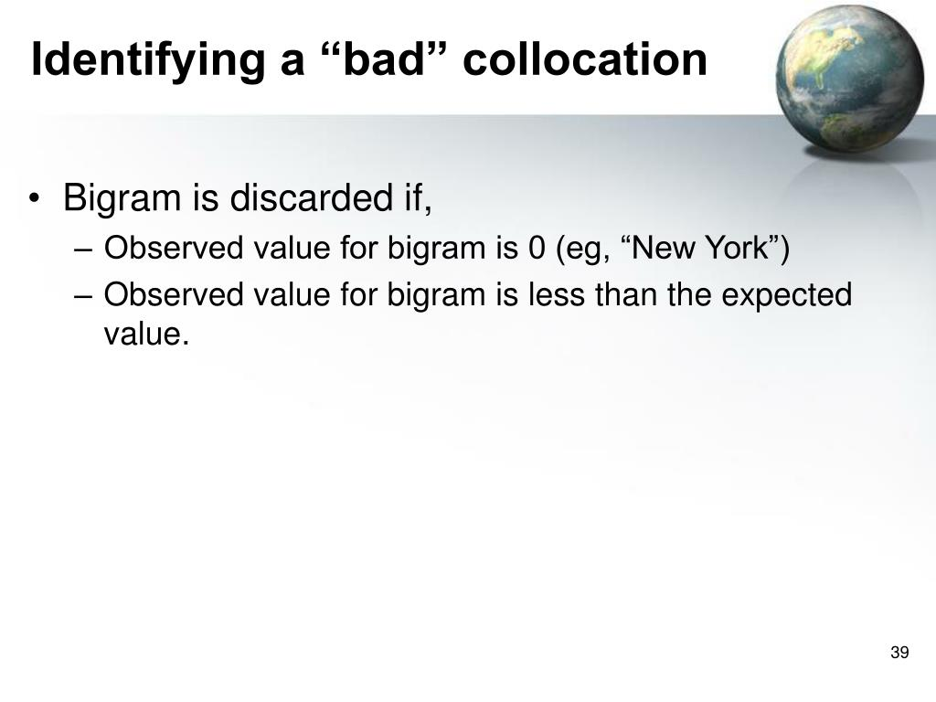 "Identifying a ""bad"" collocation"