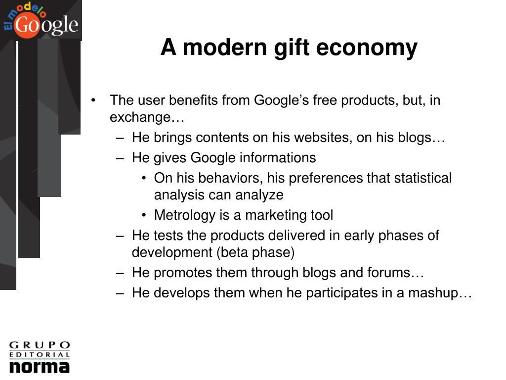 A modern gift economy
