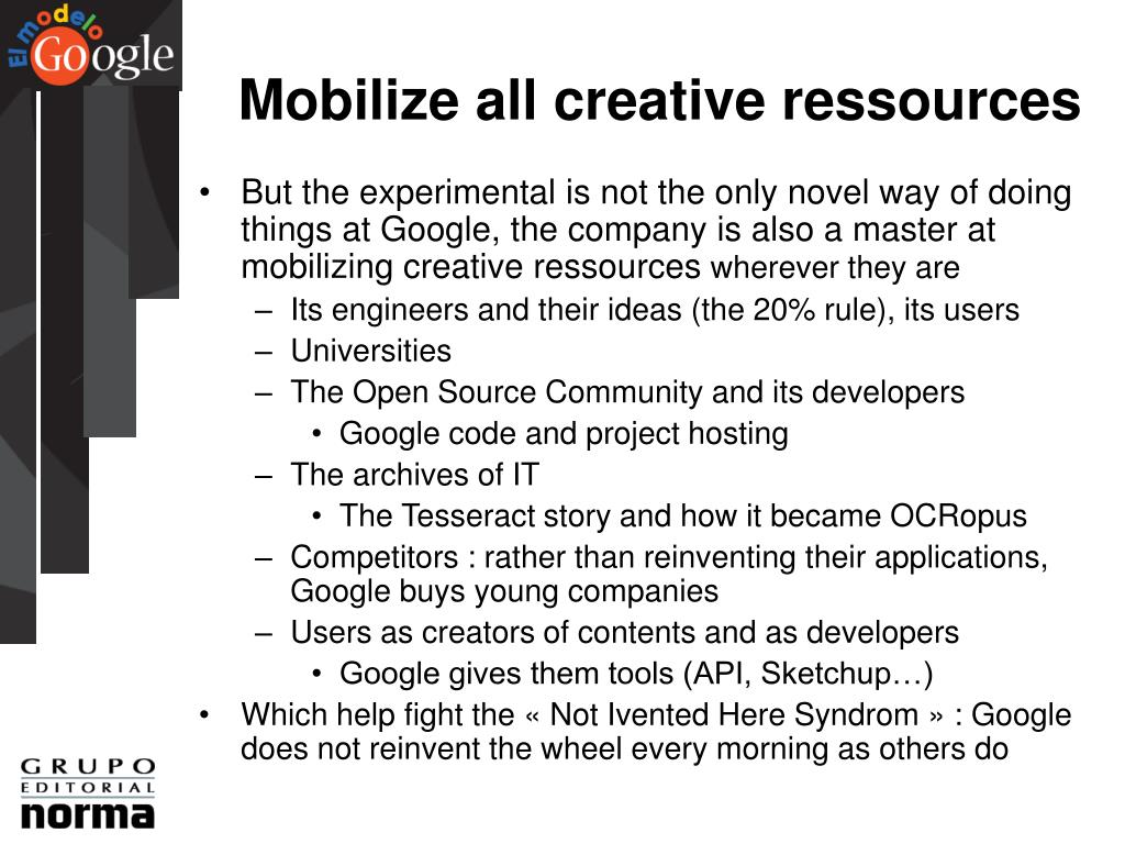 Mobilize all creative ressources