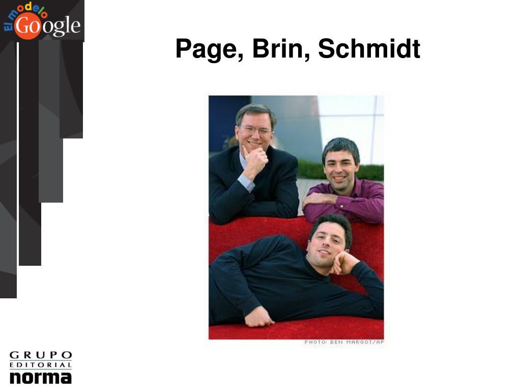 Page, Brin, Schmidt