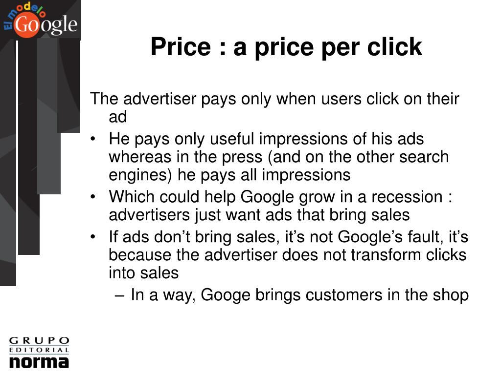 Price : a price per click