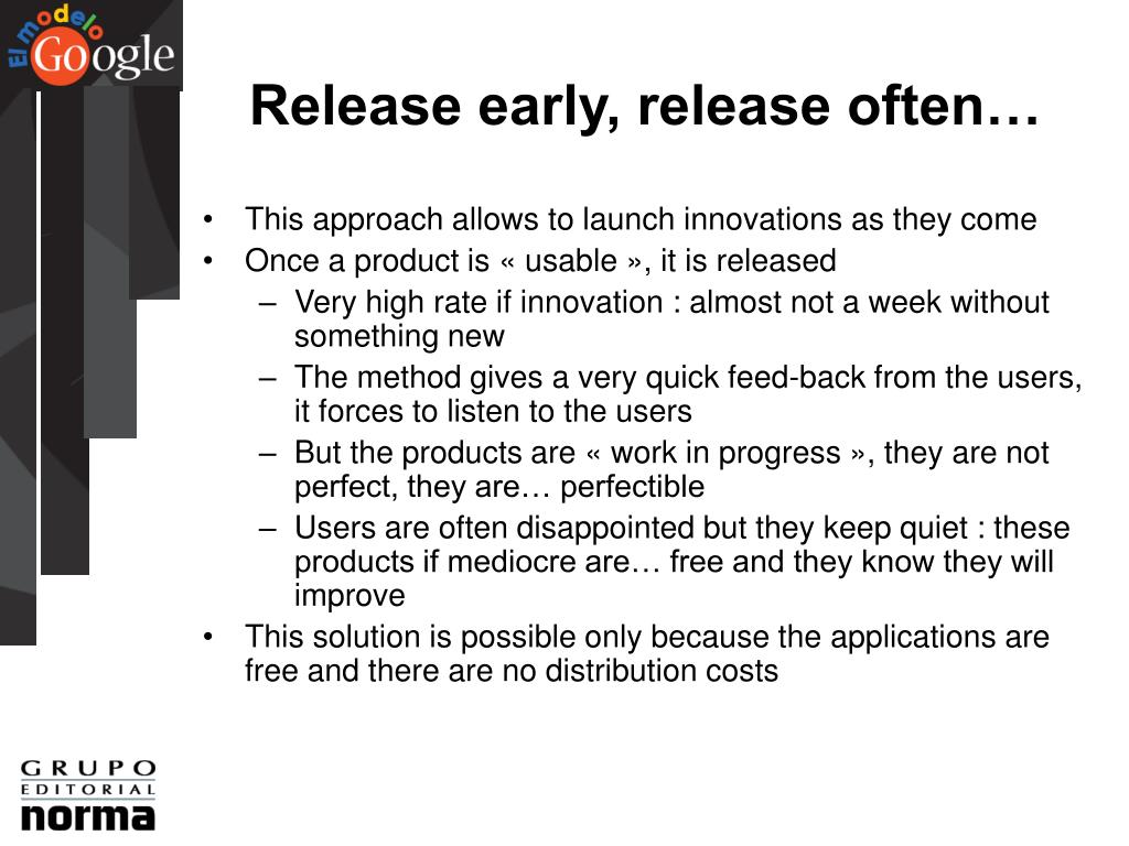 Release early, release often…