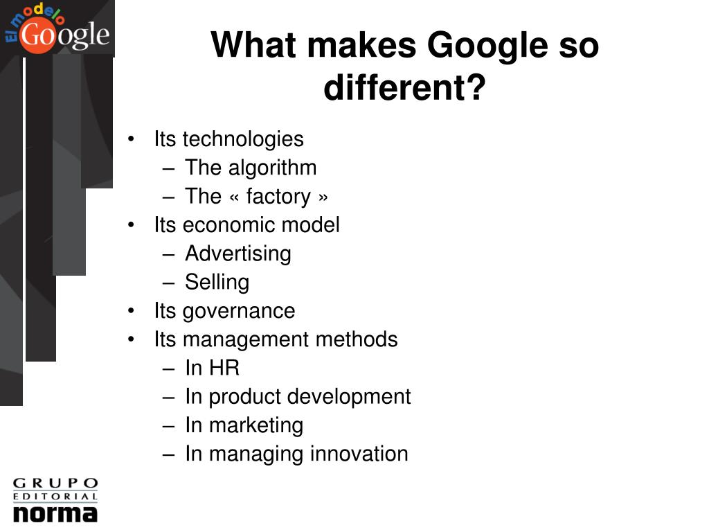 What makes Google so different?