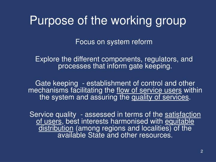 Purpose of the working group