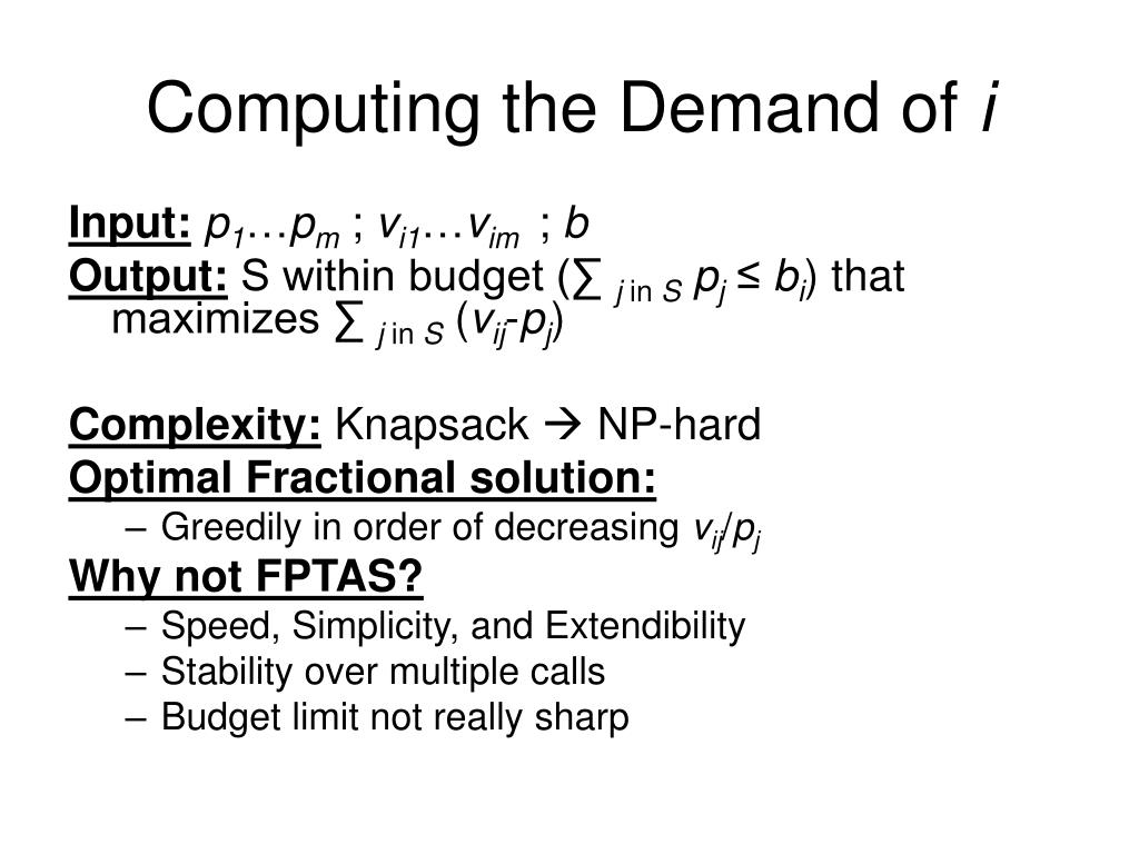 Computing the Demand of