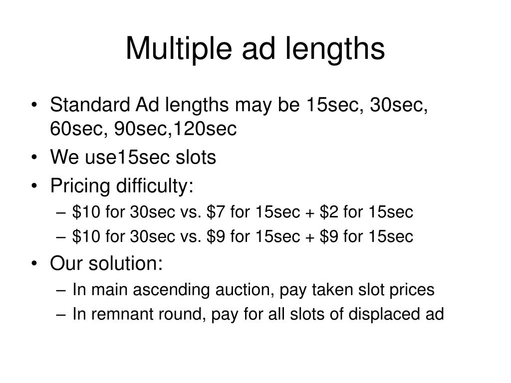 Multiple ad lengths