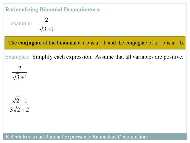 Rationalizing Binomial Denominators: