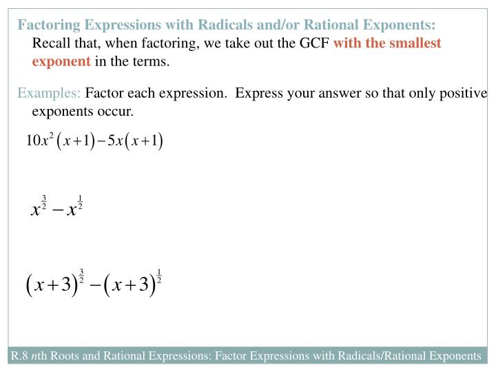Factoring Expressions with Radicals and/or Rational Exponents: