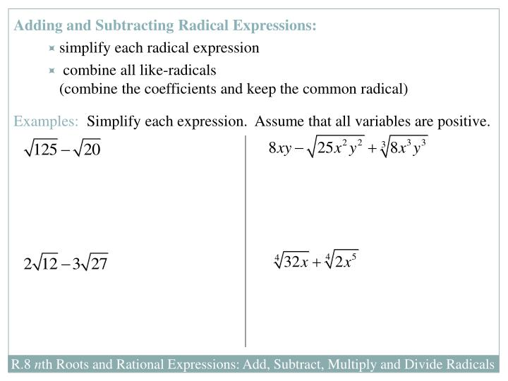 Adding and Subtracting Radical Expressions: