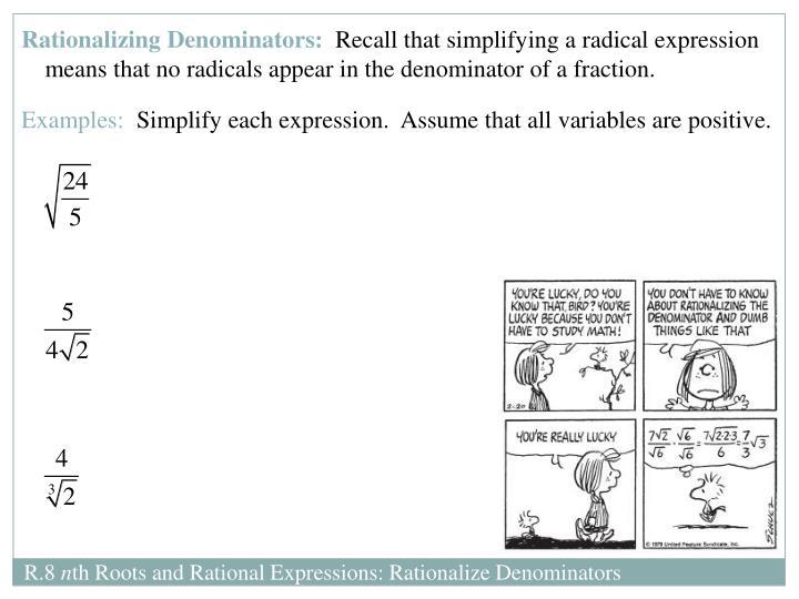 Rationalizing Denominators: