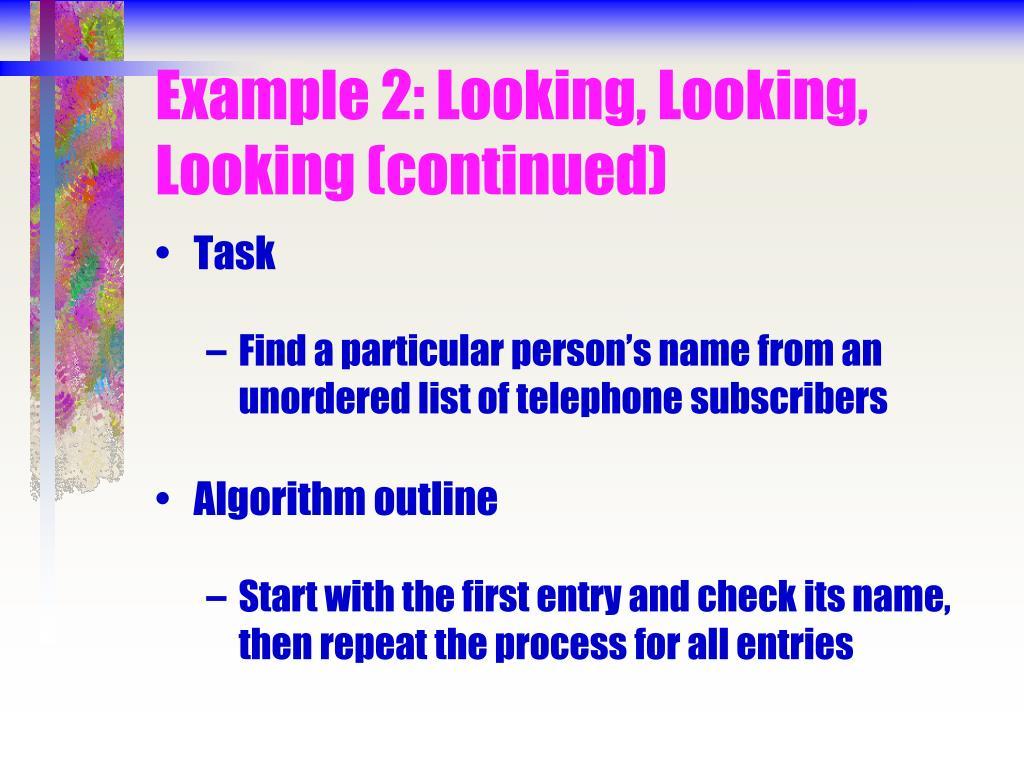 Example 2: Looking, Looking, Looking (continued)