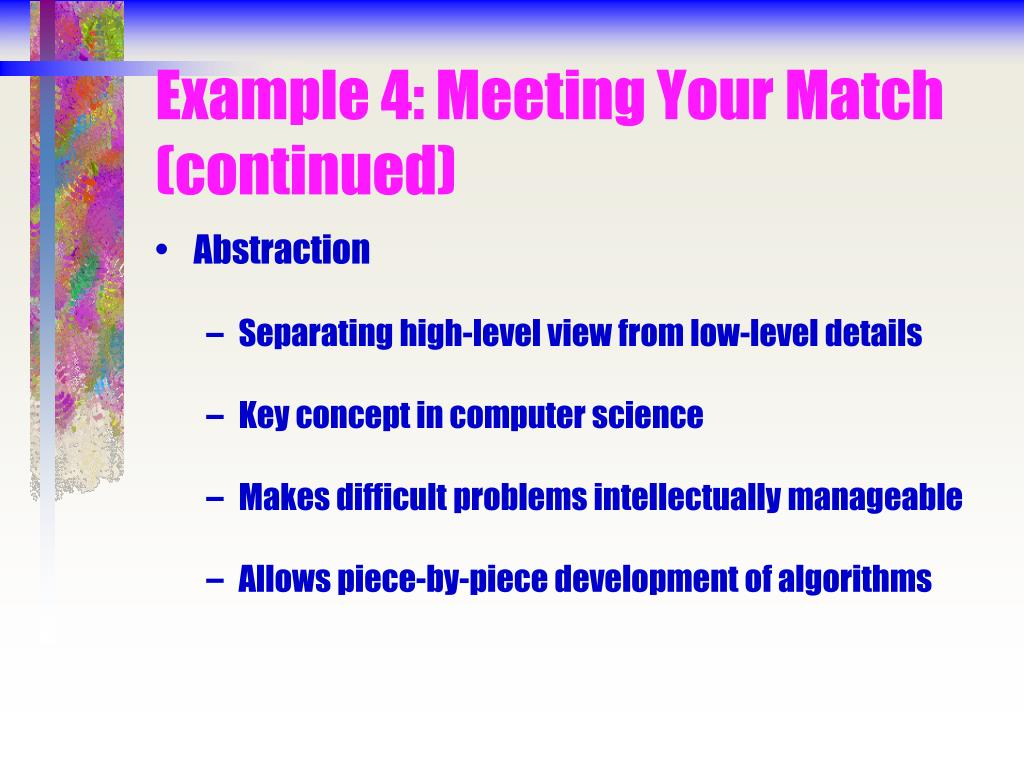 Example 4: Meeting Your Match (continued)