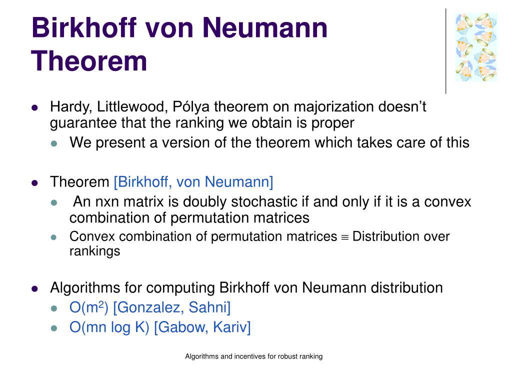 Birkhoff von Neumann Theorem