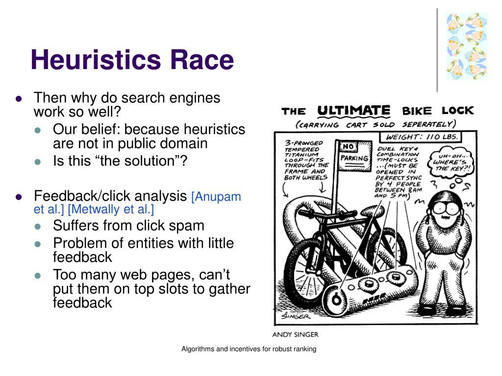 Heuristics Race