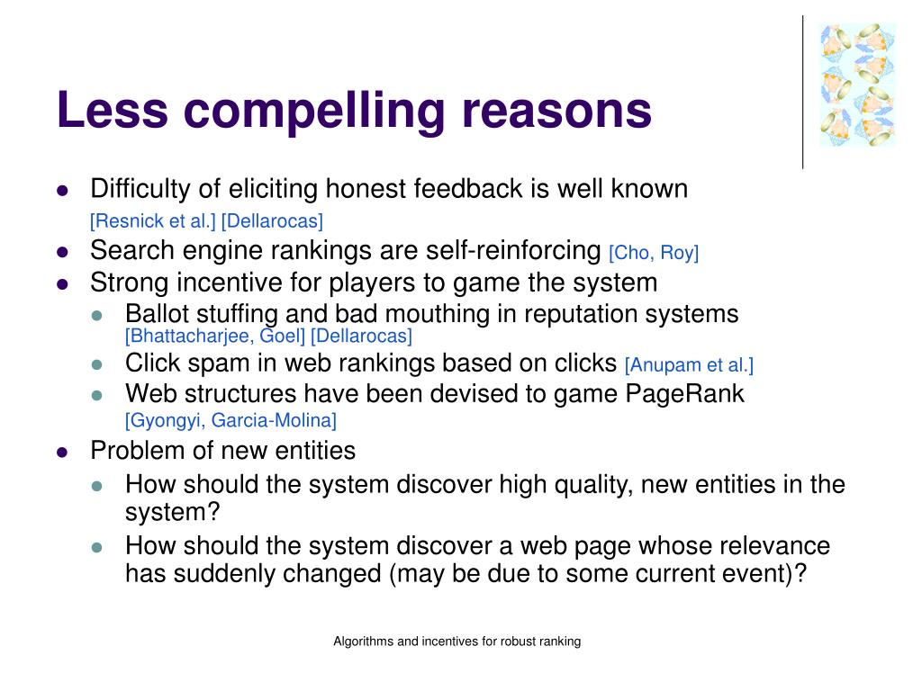 Less compelling reasons