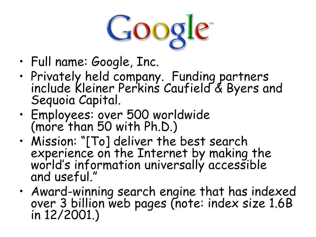 Full name: Google, Inc.