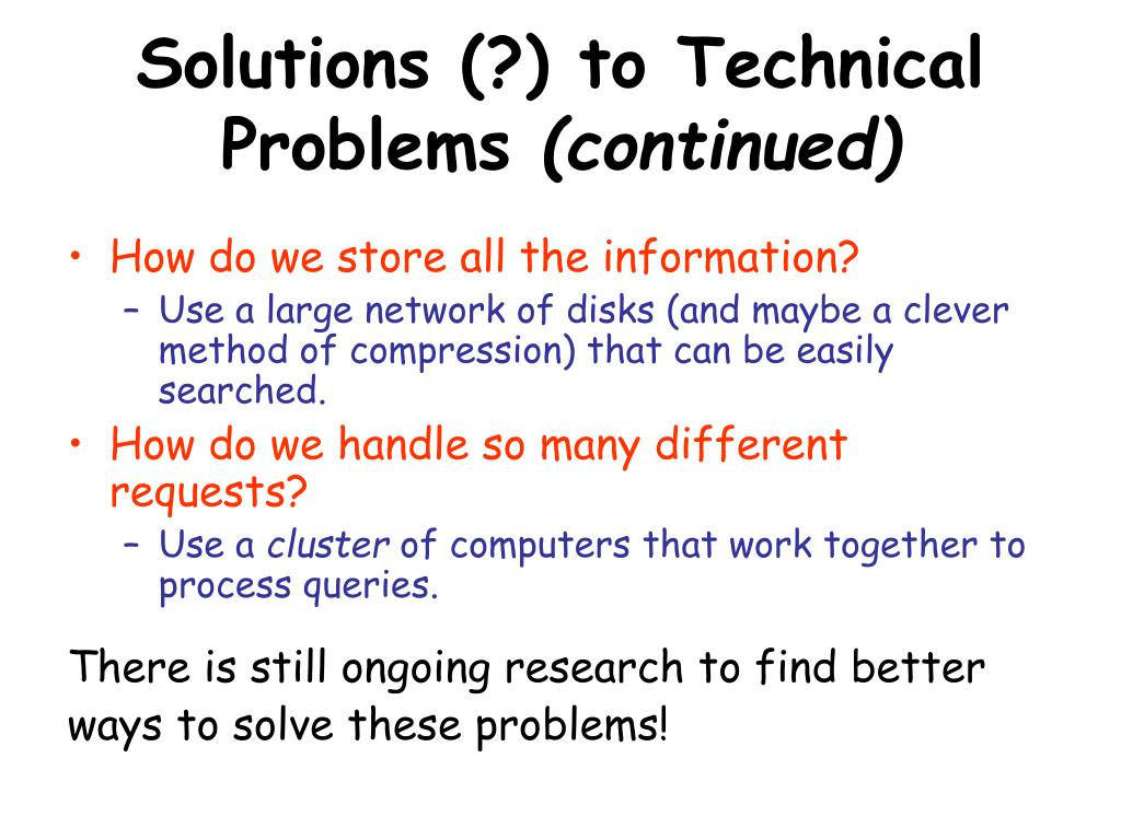 Solutions (?) to Technical