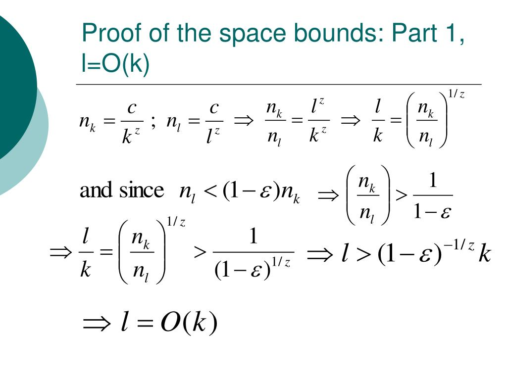 Proof of the space bounds: Part 1, l=O(k)