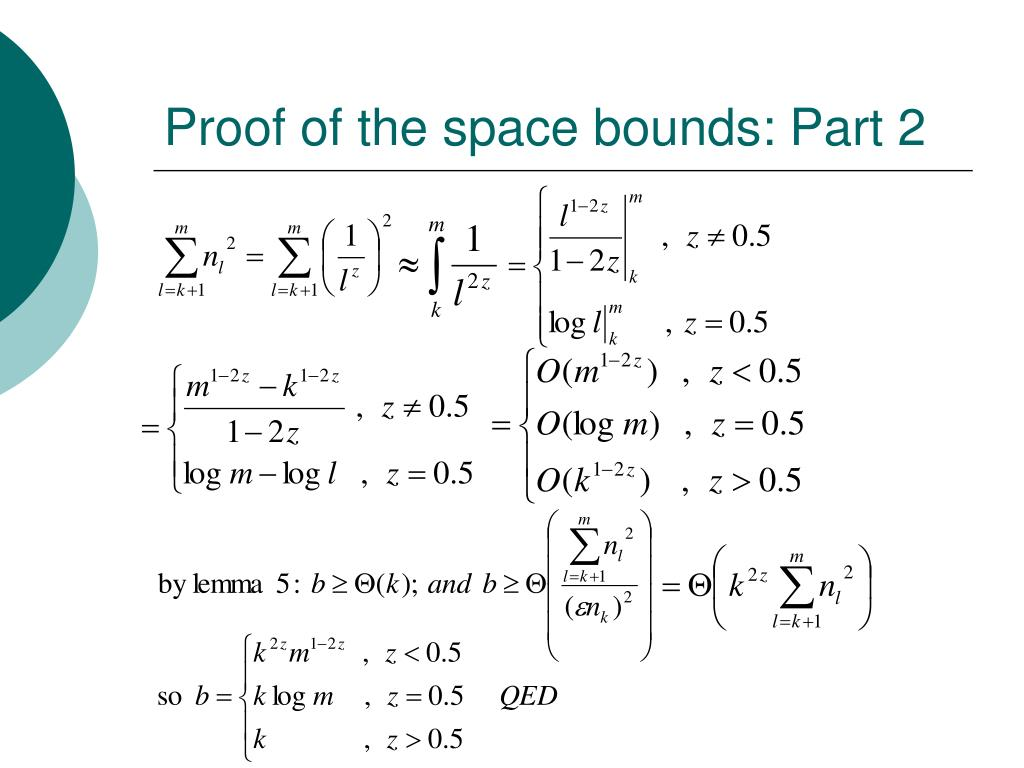 Proof of the space bounds: Part 2