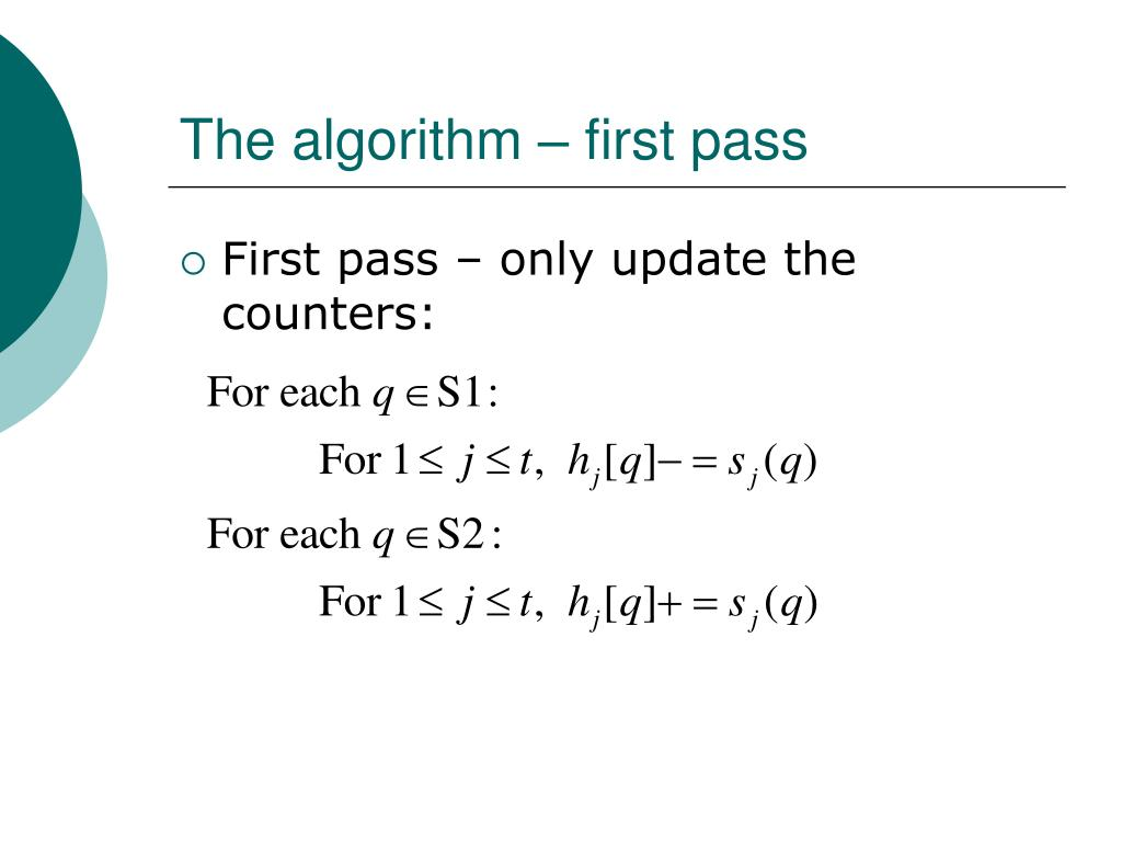 The algorithm – first pass