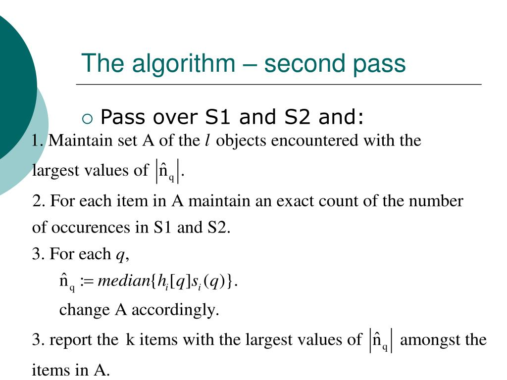The algorithm – second pass