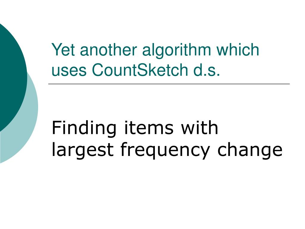 Yet another algorithm which uses CountSketch d.s.