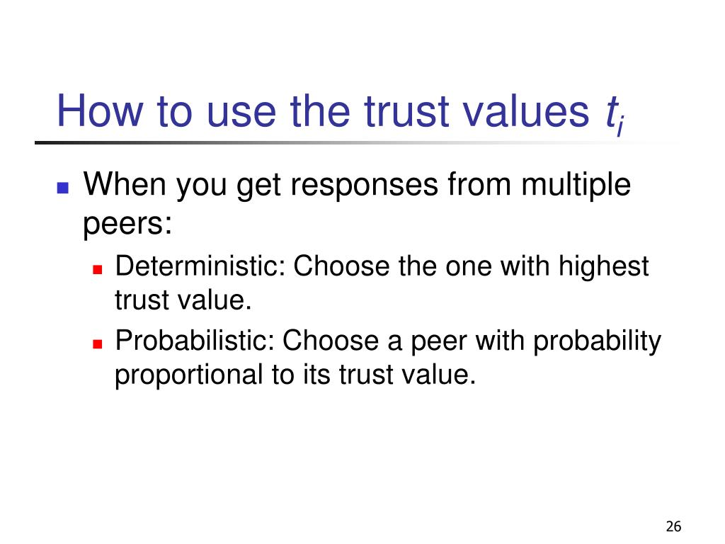 How to use the trust values