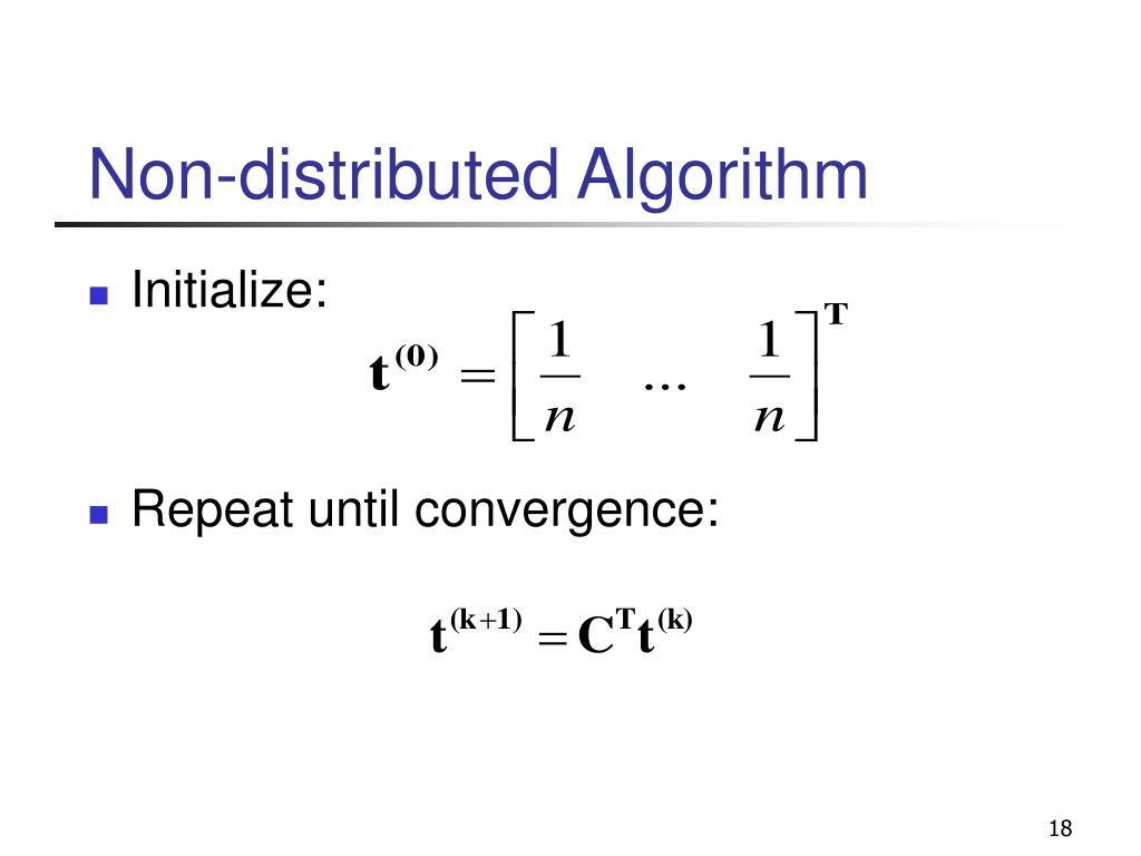Non-distributed Algorithm