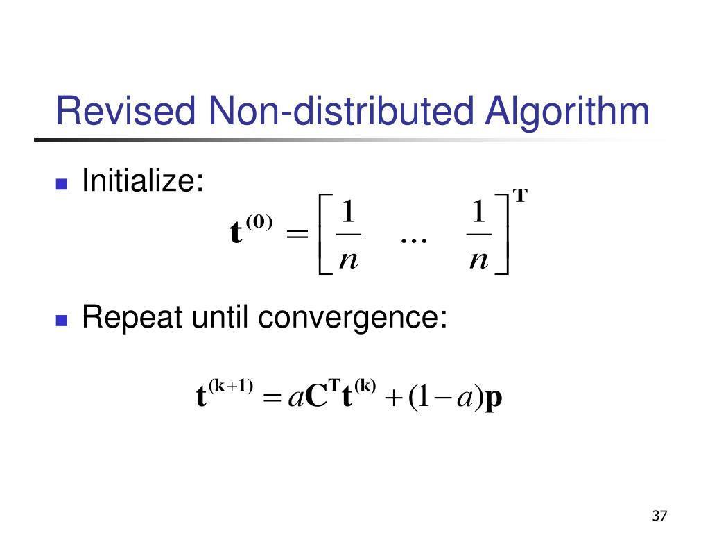 Revised Non-distributed Algorithm