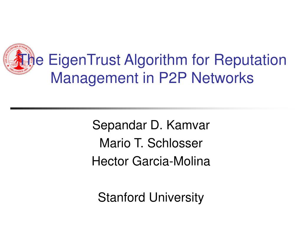 The EigenTrust Algorithm for Reputation Management in P2P Networks