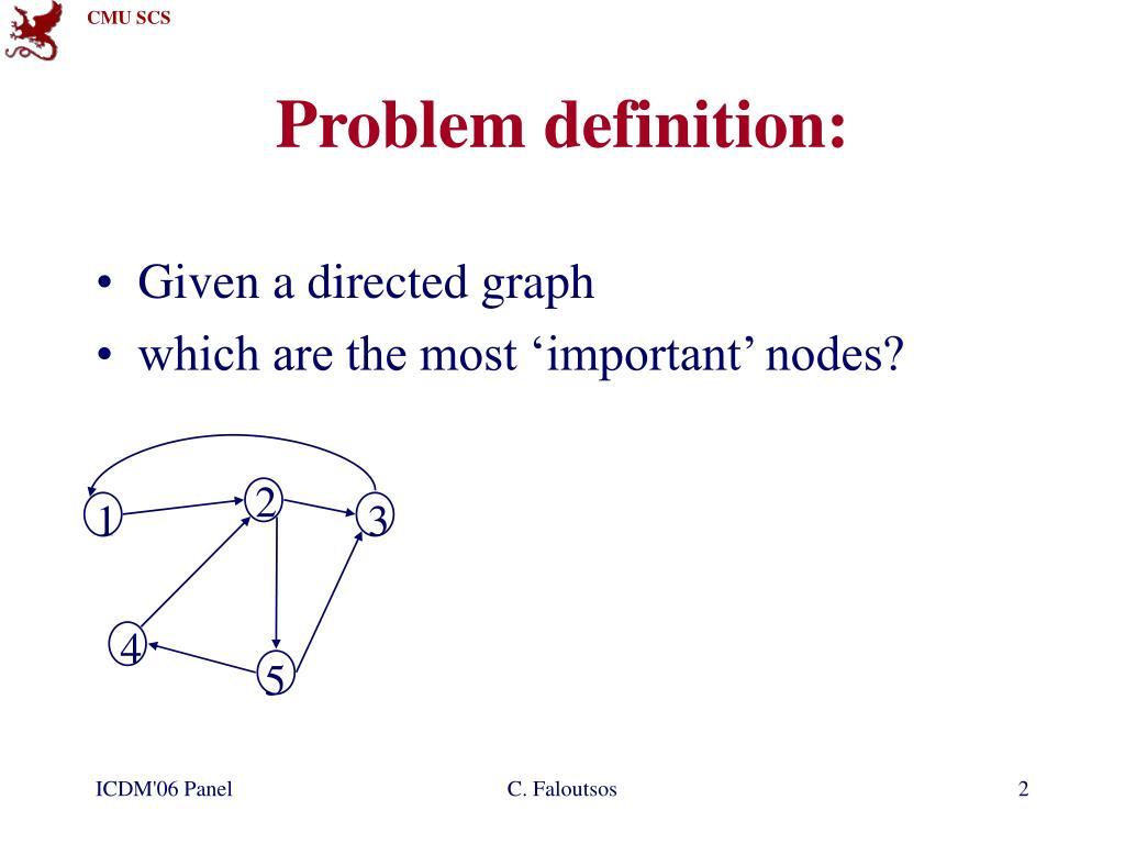 Problem definition: