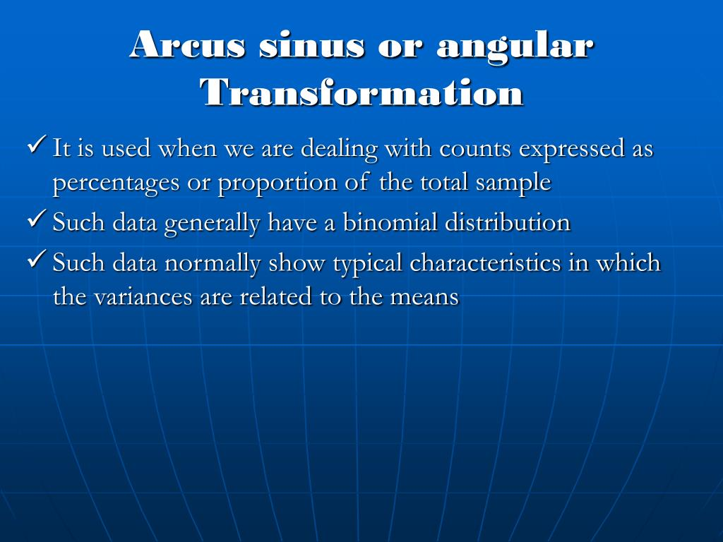 Arcus sinus or angular Transformation