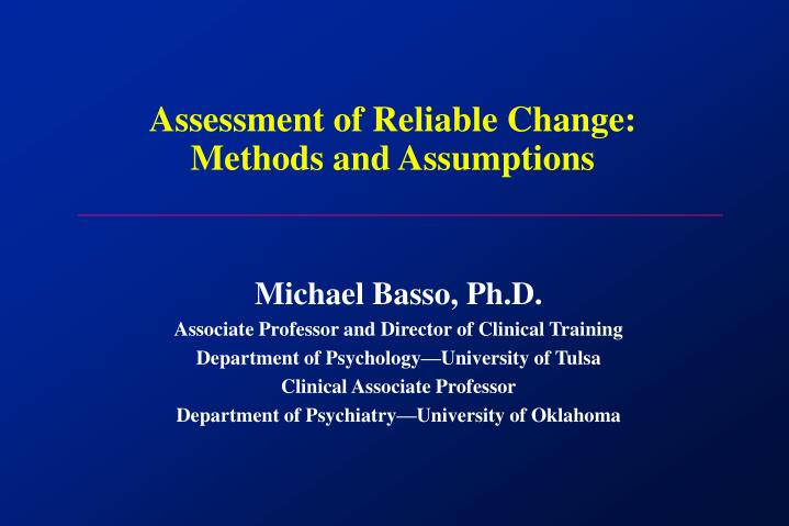 Assessment of reliable change methods and assumptions