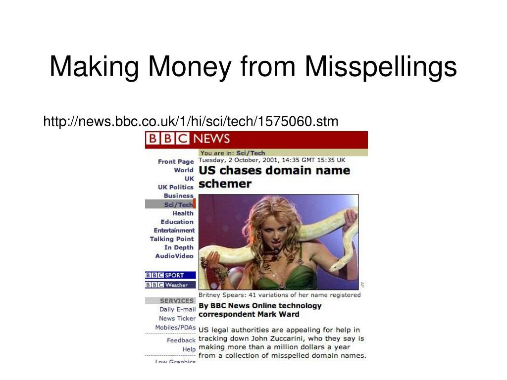 Making Money from Misspellings