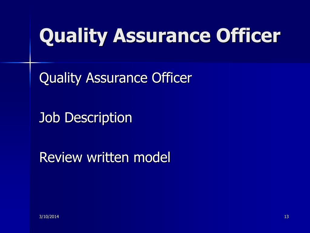 Quality Assurance Officer